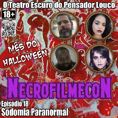 NecrofilmecoN 18 - Sodomia Paranormal