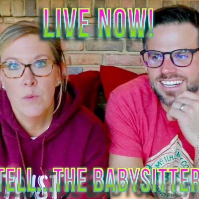DON'T TELL THE BABYSITTER! (featuring KatieOnTheFlipSide) Don't Tell Mom e. 72