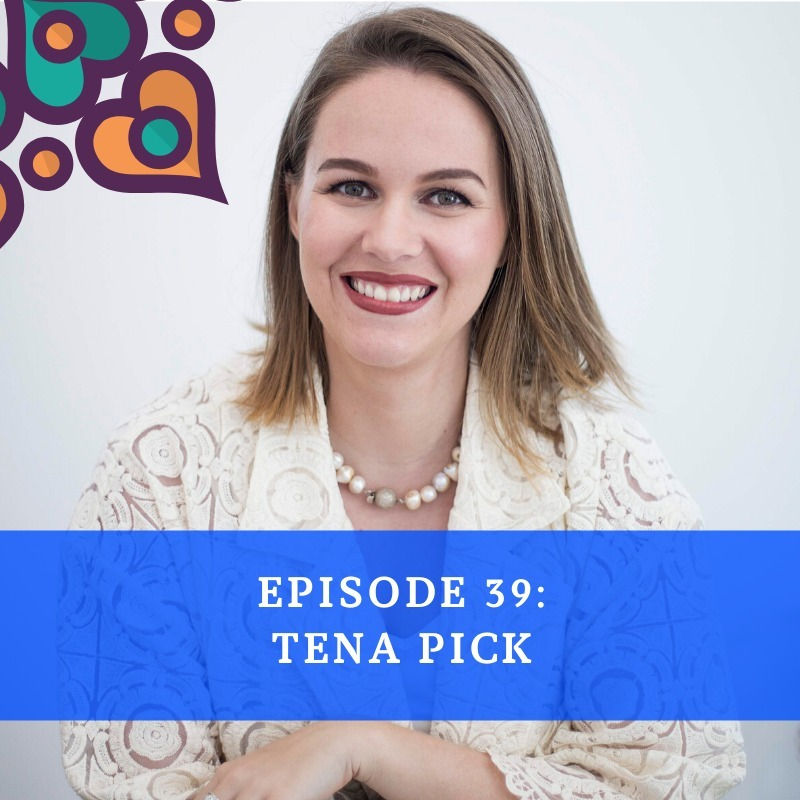 Episode 39 - Tena Pick
