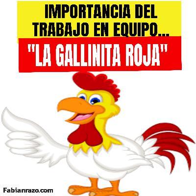 REFLEXION DEL TRABAJO EN EQUIPO - La Gallinita Roja - Historias de Superación - Episodio 76