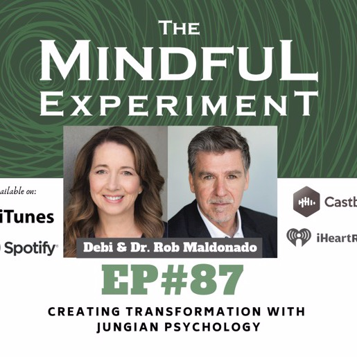 EP#87 - Creating Transformation with Jungian Psychology