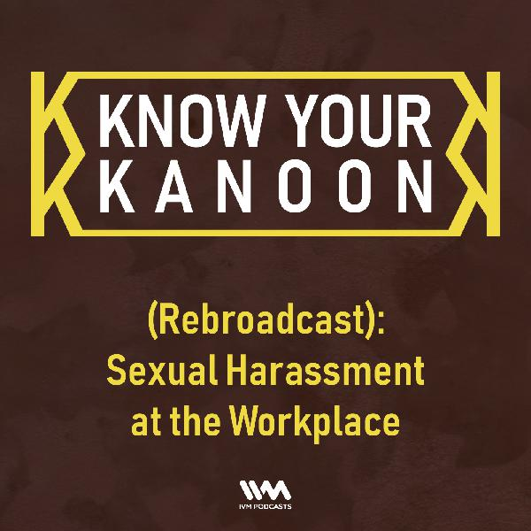Ep. 01: (Rebroadcast): Sexual Harassment at the Workplace