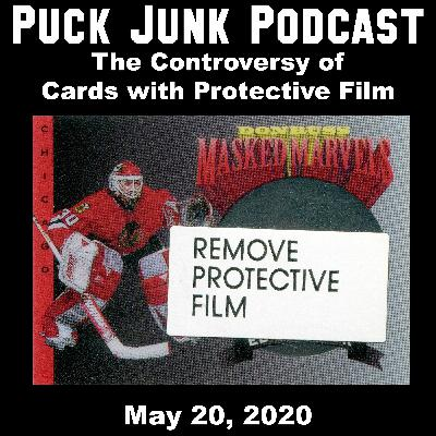 The Controversy of Cards with Protective Film | #58 | 5/20/2020