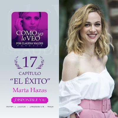 """T1 C17 """"El Éxito"""" invitada Marta Hazas"""