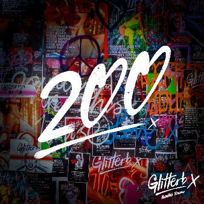 Glitterbox Radio Show 200th Special: Presented By Melvo Baptiste