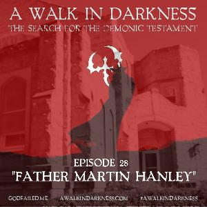 Father Martin Hanley (Episode 28)