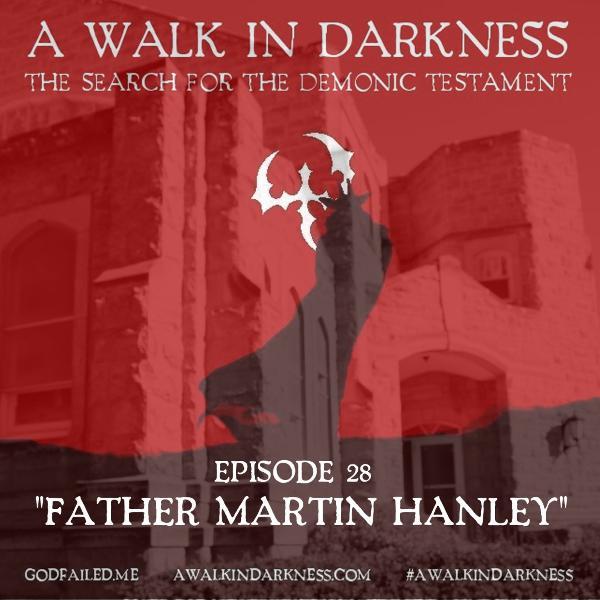Father Martin Hanley (Episode 28)