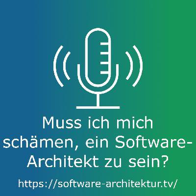 Muss ich mich schämen, ein Software-Architekt zu sein?