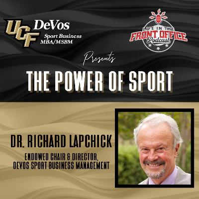 The Power of Sport with Dr. Richard Lapchick, UCF Devos Program Series