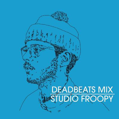 #148 Deadbeats Radio with Zeds Dead // Kid Froopy Guestmix