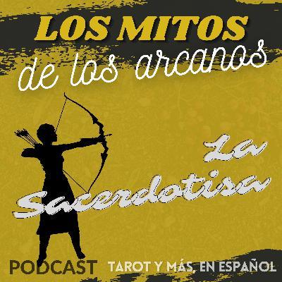 02 La Sacerdotisa - Los mitos de los Arcanos