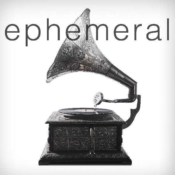 Introducing Ephemeral