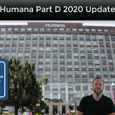 2020 Part D Updates: Humana Part D Doubled Premium