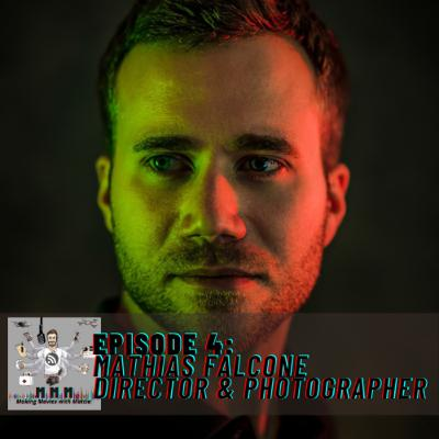 Episode 4: Mathias Falcone - Director & Photographer