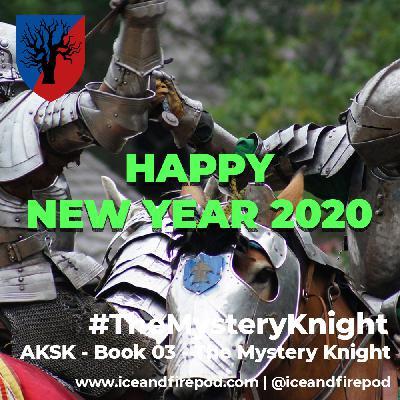 232 – New Years 2020 Bonus – Dunk & Egg 03 #TheMysteryKnight