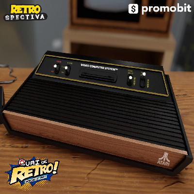 VDR #40 – RETROSPECTIVA: Atari 2600