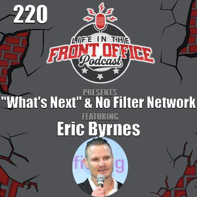 What's Next with Eric Byrnes, MLB Network & No Filter Network