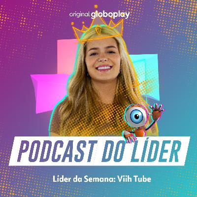 BBB Tá On: o Podcast da Líder Viih Tube
