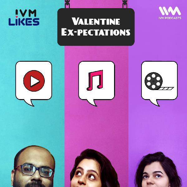 Ep. 108: Valentine Ex-pectations