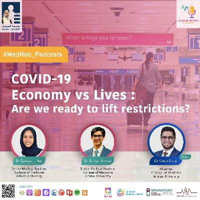 [COVID-19] Economy vs Lives : Are we ready to lift restrictions?