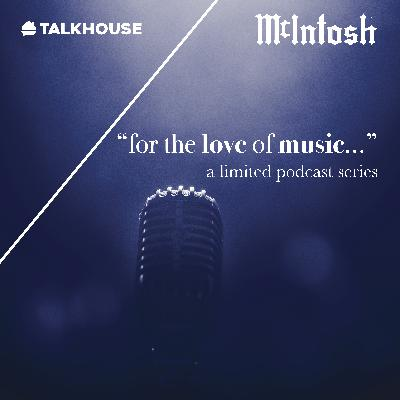 """McIntosh """"for the love of music..."""" — Janet Furman"""