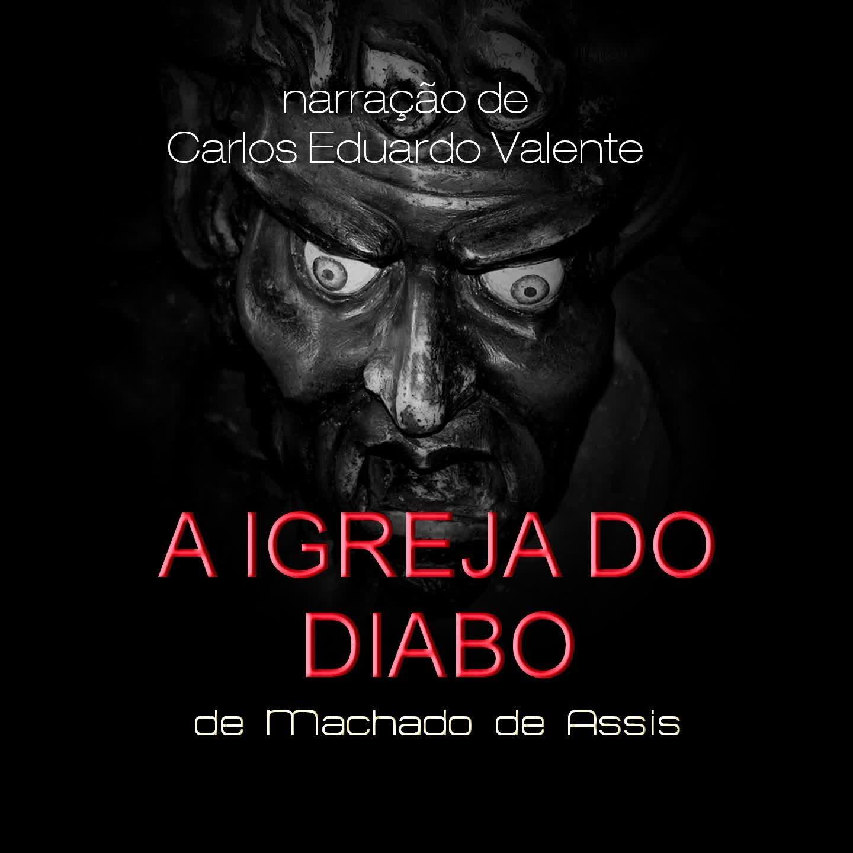A IGREJA DO DIABO - de Machado de Assis
