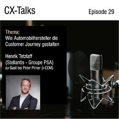 #29 Wie Automobilhersteller die Kundenreise gestalten. Henrik Tetzlaff (Stellantis - Groupe PSA) zu Gast bei Peter Pirner (i-CEM)
