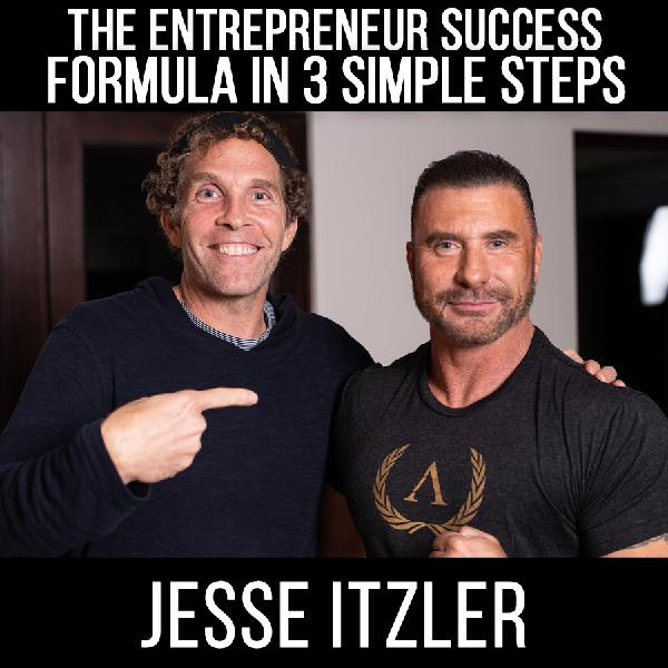 Jesse Itzler - The Success Formula