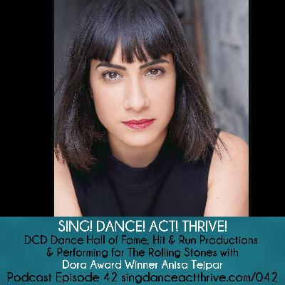Dora Award Winner Anisa Tejpar on DCD Dance Hall of Fame, Hit & Run Productions & the Rolling Stones