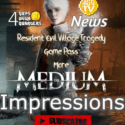 The Medium Impressions, Tragedy surrounding Resident Evil Village, Game Pass 18 Million and More!