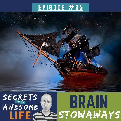 Brain Stowaways