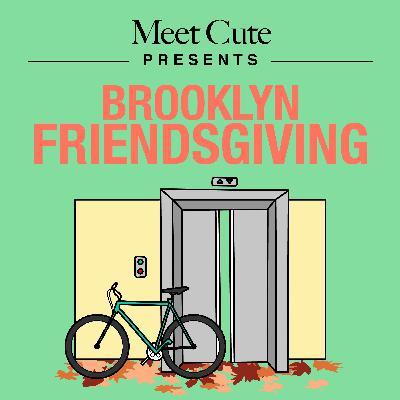 Brooklyn Friendsgiving – Part 3