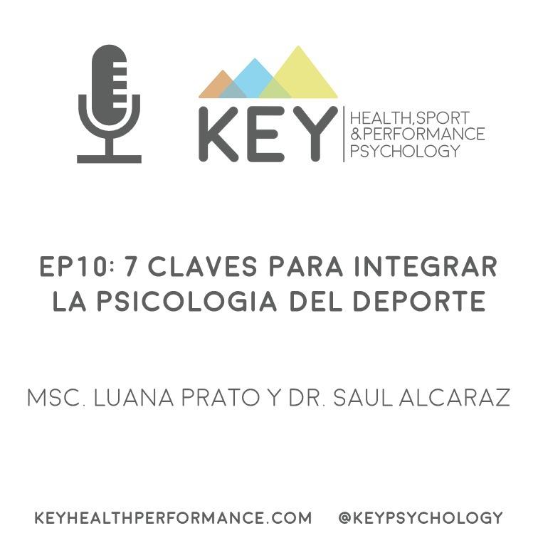 EP10: 7 claves para integrar la psicología del deporte