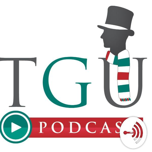 TGU Podcast (E1): Ciao Capitano