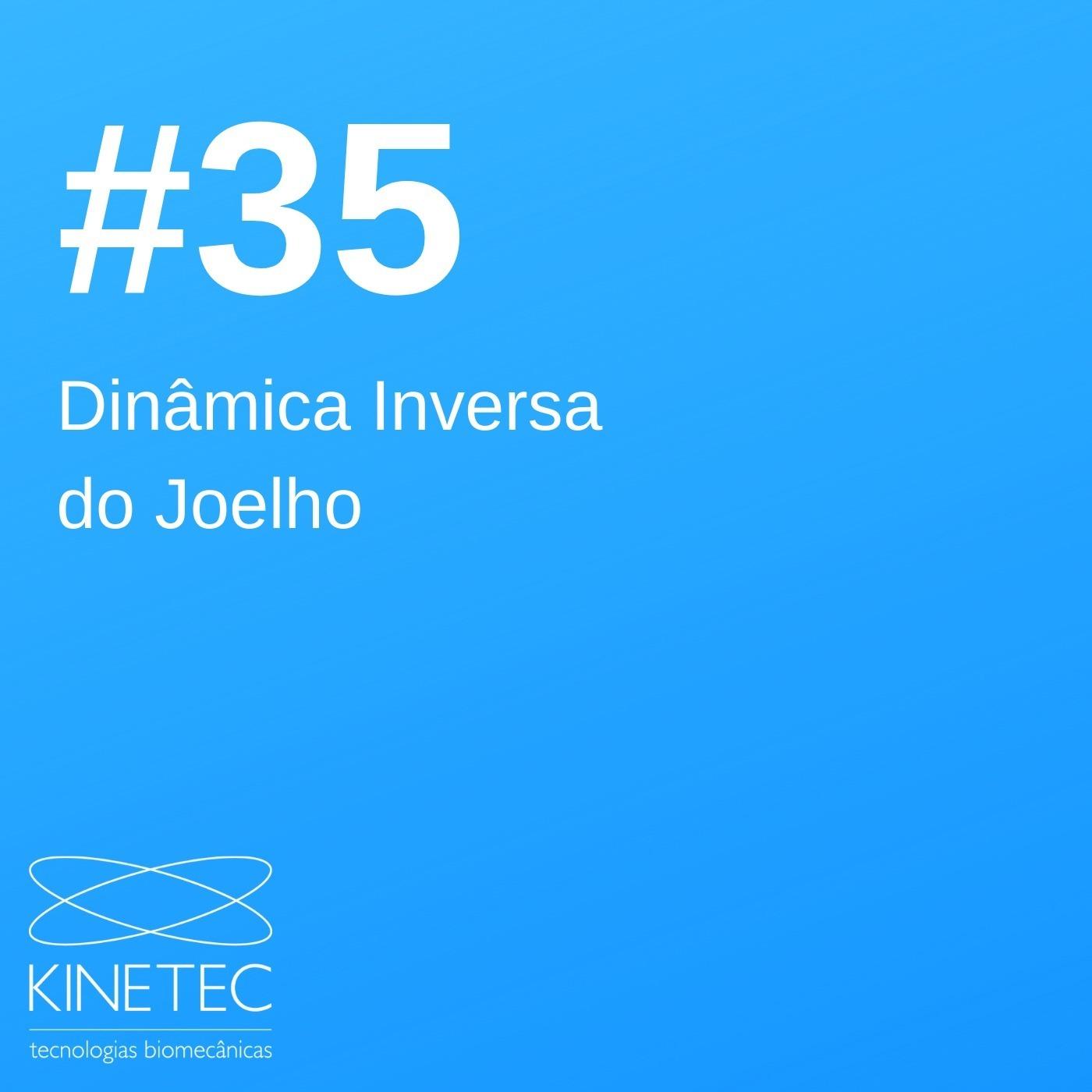 #035 Dinâmica Inversa do Joelho