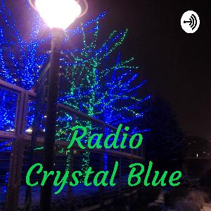 Radio Crystal Blue 12/20/19 - Christmas Show - Part 1 of 2