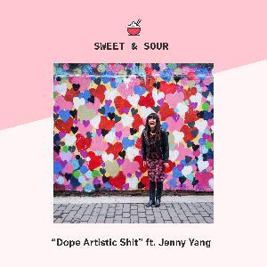 19: Dope Artistic Shit (ft. Jenny Yang)
