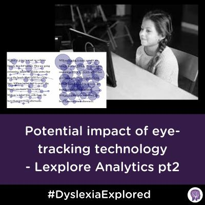 #48 The Potential impacts of eye-tracking technology - Lexplore Analytics part 2