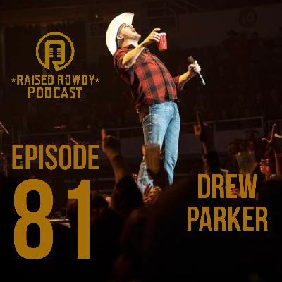 Episode 81-Drew Parker