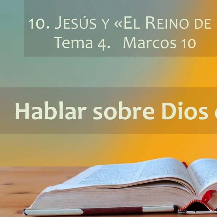 Marcos 10 | El reino de Dios (4)
