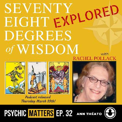 PM 032: 78 Degrees Of Wisdom Explored