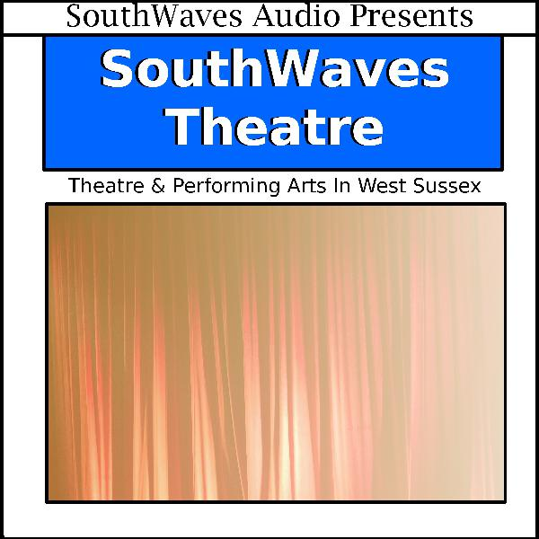 17-10-18 - Experiencing Theatre in West Sussex