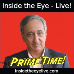 Inside the Eye - Live! Prime Time!