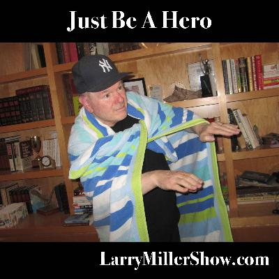 Just Be A Hero