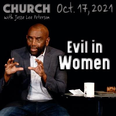10/17/21 Why Women Try to Control Men (Church)