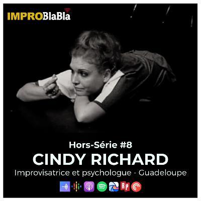 Hors-série #8 : Impro et psycho - Cindy Richard (Guadeloupe - Compagnie Des Ils Aux Elles)