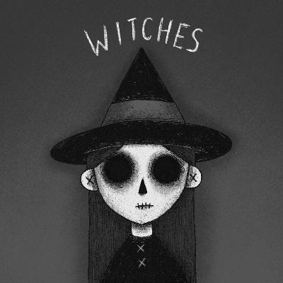 Episode 17: Witches Part 1