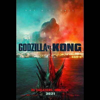 Episode 36: Godzilla vs Kong