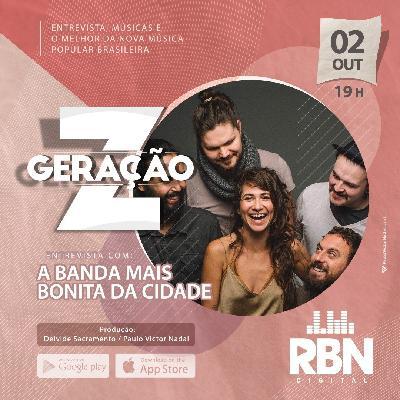 Geração Z #11 A Banda Mais Bonita da Cidade