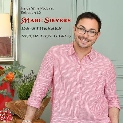 Marc Sievers De-stresses Your Holiday Entertaining - #012